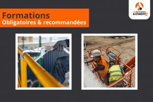 Formations obligatoires et recommandées - Travail en hauteur et échafaudages